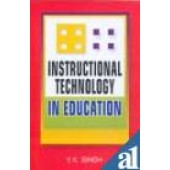 Instructional Technology In Education by Y.K. Singh