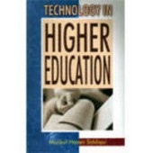 Technology In Higher Education by Siddiqui