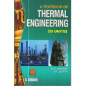 A Textbook Of Thermal Engineering ( Mechanical Technology) by R.S.Khurmi & J.K. Gupta