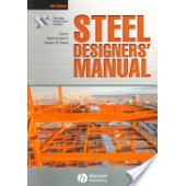 Steel Designers' Manual by Buick Davison, Steel Construction Institute, Graham W. Owens