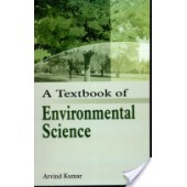 A Textbook Of Environmental Science by Arvind Kumar