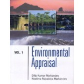 Environmental Appraisal (Vol.5) by Dilip Kumar Markandey and Neelima Rajvaidya Markandey
