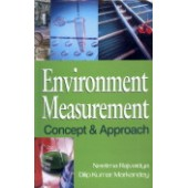 Environment Measurement : Concept and Approach by Neelima Rajvaidya and Dilip Kumar Markandey