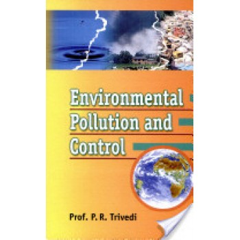 Environmental Pollution and Control by P. R. Trivedi