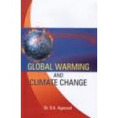 Global Warming And Climate Change by S. K. Agarwal