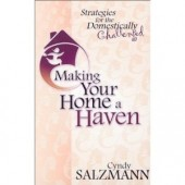 Making Your Home a Haven: Strategies for the Domestically Challenged by Cyndy Salzmann, Nancy Cobb