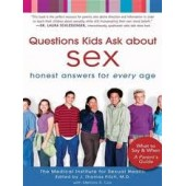 Questions Kids Ask about Sex: Honest Answers for Every Age by J. Thomas Fitch, Melissa R. Cox