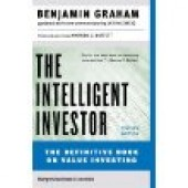 Intelligent Investor: A Book of Practical Counsel by Benjamin Graham, Jason Zweig