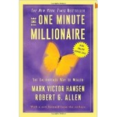 The One Minute Millionaire: The Enlightened Way to Wealth by Mark Victor, Robert Allen