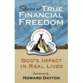 Stories of True Financial Freedom by Howard Dayton