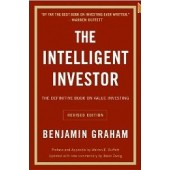 The Intelligent Investor: The Definitive Book on Value Investing. A Book of Practical Counsel by Benjamin Graham, Jason Zweig, Warren E. Buffett