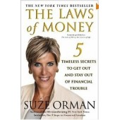The Laws of Money: 5 Timeless Secrets to Get Out and Stay Out of Financial Trouble by Suze Orman