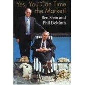 Yes, You Can Time the Market! by Ben Stein, Phil DeMuth