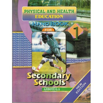 Physical  And Health Education: A Handbook for Secondary Schools