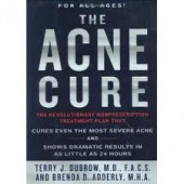 The Acne Cure by Terry J. Dubrow, Brenda Adderly M.H.A.
