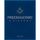 Freemasonry: A History by  Angel Millar