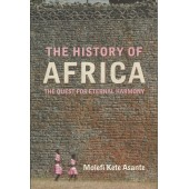 History of Africa: The Quest For Eternal Harmony
