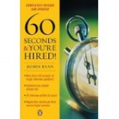 60 Seconds and You're Hired by Robin Ryan