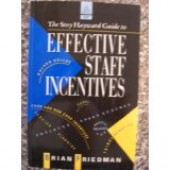 Effective Staff Incentives by Brian Friedman