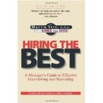 Hiring The Best by Martin Yate