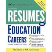 Resumes for Education Careers by Editors of VGM