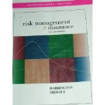 Risk Management and Insurance by Scott Harrington, Gregory Niehaus