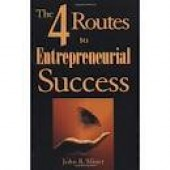 The 4 Routes to Entrepreneurial Success by John B Miner
