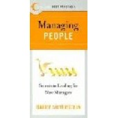 Managing People : Secrets to Leading for New Managers by Silverstein, Barry