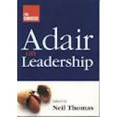 The Concise Adair on Leadership by Neil Thomas