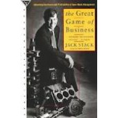 The Great Game of Business: Unlocking the Power and Profitability of Open-Book Management by Jack Stack, Bo Burlingham