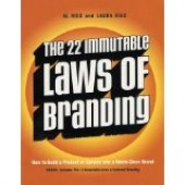 The 22 Immutable Laws of Branding  by Al Ries and Laura Ries
