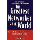 The Greatest Networker in the World by John Milton Fogg