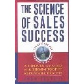 The Science of Sales Success: A Proven System for High Profit, Repeatable Results by Josh Costell