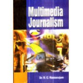 Multimedia Journalism by R C Ramanujam
