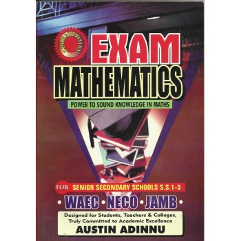 Exam Mathematics: Power to Sound Knowledge in Maths