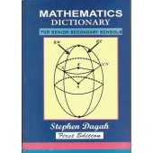 Mathematics Dictionary for Senior Secondary Schools