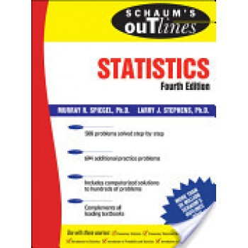 Schaum's Outline Of Statistics by Murray R. Spiegel, Larry J. Stephens