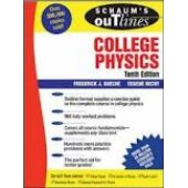 Schaum's Outline of College Physics, 10th Edition by Frederick Bueche, Eugene Hecht