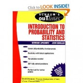 Schaum's Outline of Introduction to Probability and Statistics by Seymour Lipschutz, John J. Schiller, Jack Schiller