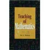 Teaching Of Mathematics by L Mishra