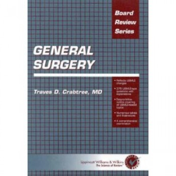 General Surgery (Board Review Series) by Traves D. Crabtree