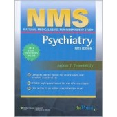 NMS Psychiatry (National Medical Series for Independent Study Series) 5th Edition by Joshua T. Thornhill