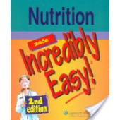Nutrition Made Incredibly Easy by Lippincott Williams & Wilkins