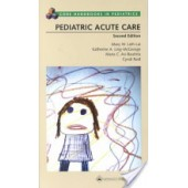 Pediatric Acute Care by Mary Lieh-Lai, Katherine A. Ling-McGeorge, Maria C. Asi-Bautista