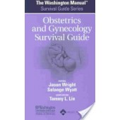 The Washington Manual Obstetrics and Gynecology Survival Guide by Jason Wright, Solange Wyatt