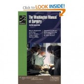The Washington Manual of Surgery by Mary E. Klingensmith, Washington University School of Medicine Department of Surgery, Li Ern Chen, Sean C. Glasgow, Trudie A. Goers, Spencer J. Melby, Timothy J. Eberlein