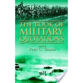 The Book of Military Quotations by Peter G. Tsouras