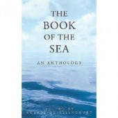 The Book of the Sea: An Anthology by Aubrey De Selincourt