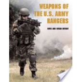 Weapons of the U.S. Army Rangers by  Russ Bryant, Susan Bryant