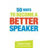 50 ways to become a better speaker